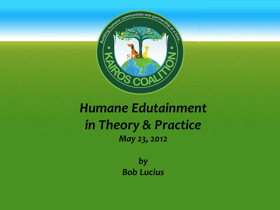 Humane Edutainment in Theory & Practice