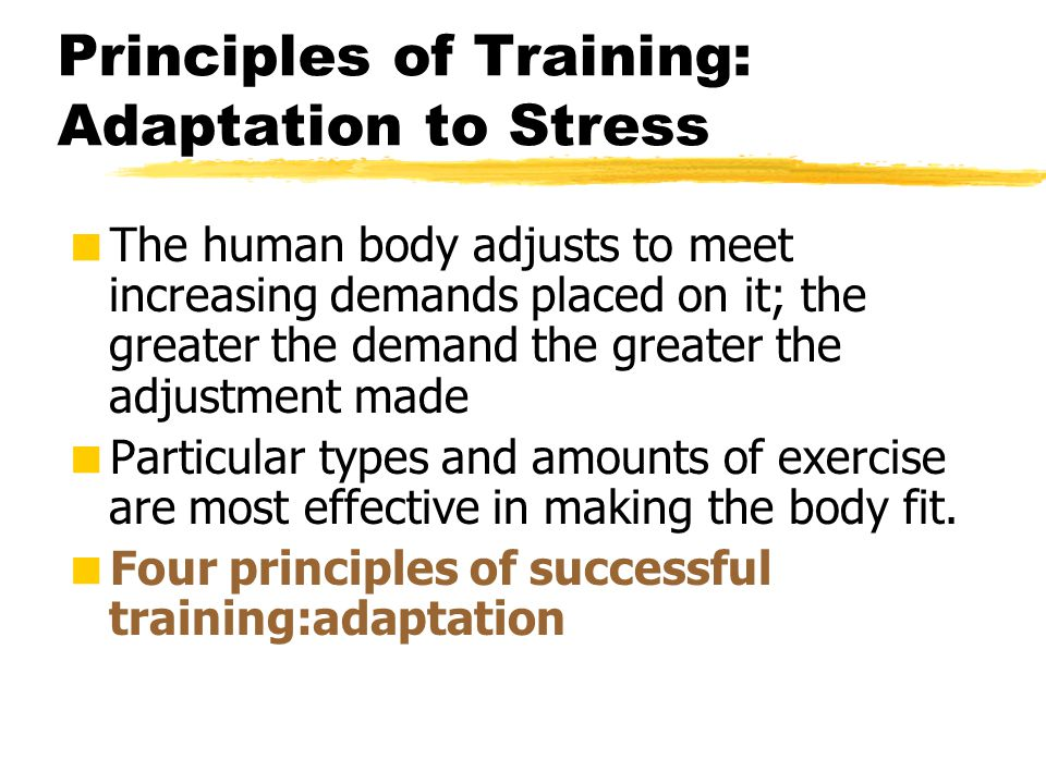 Principles of Training: Adaptation to Stress