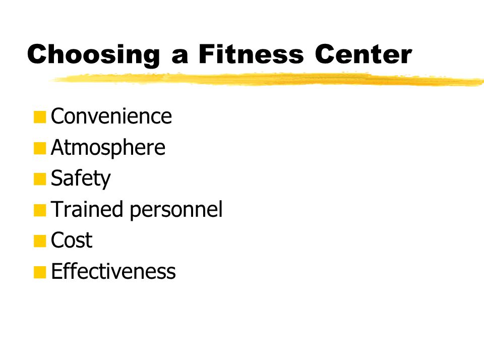 Choosing a Fitness Center