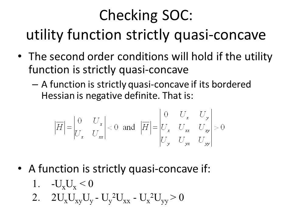 Checking SOC: utility function strictly quasi-concave