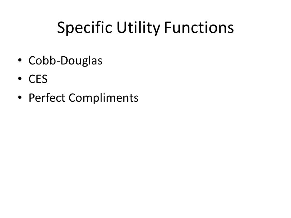 Specific Utility Functions