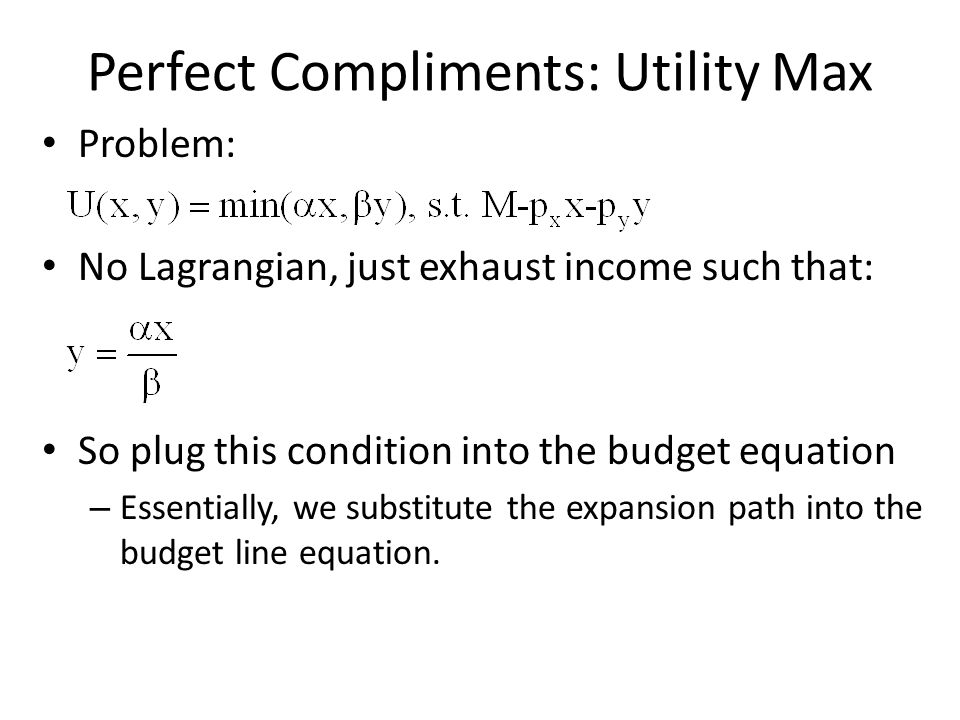 Perfect Compliments: Utility Max