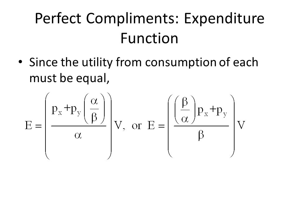 Perfect Compliments: Expenditure Function