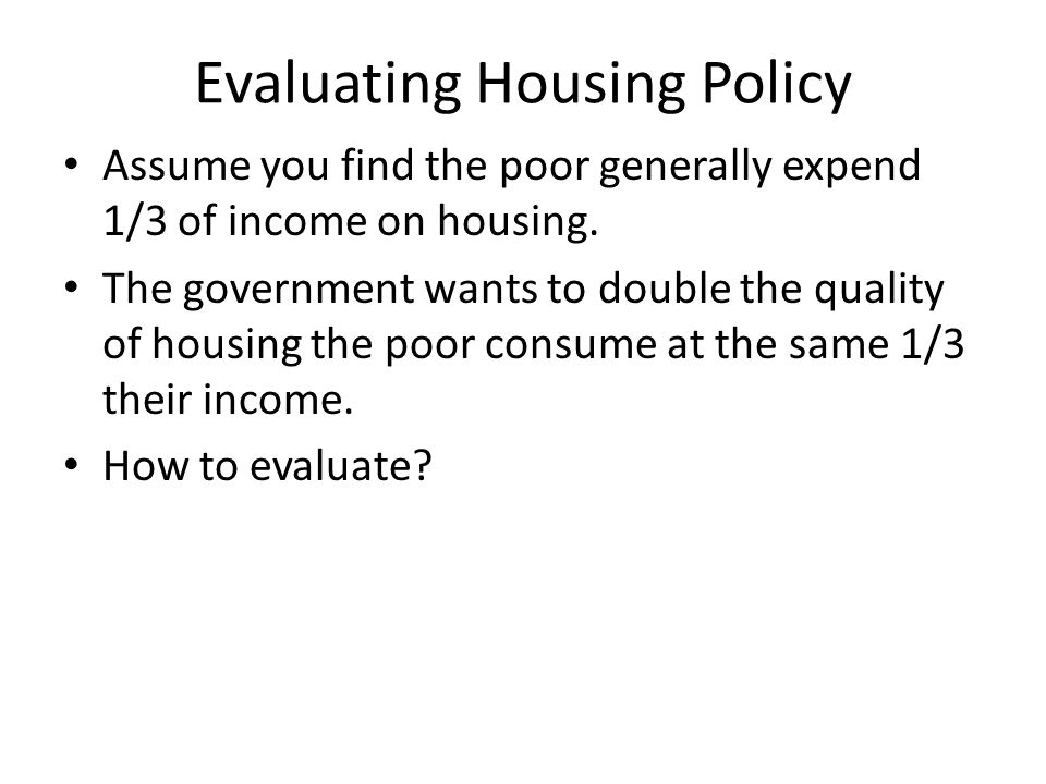 Evaluating Housing Policy