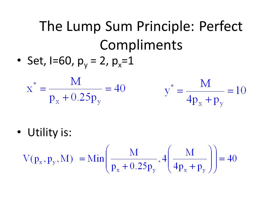 The Lump Sum Principle: Perfect Compliments