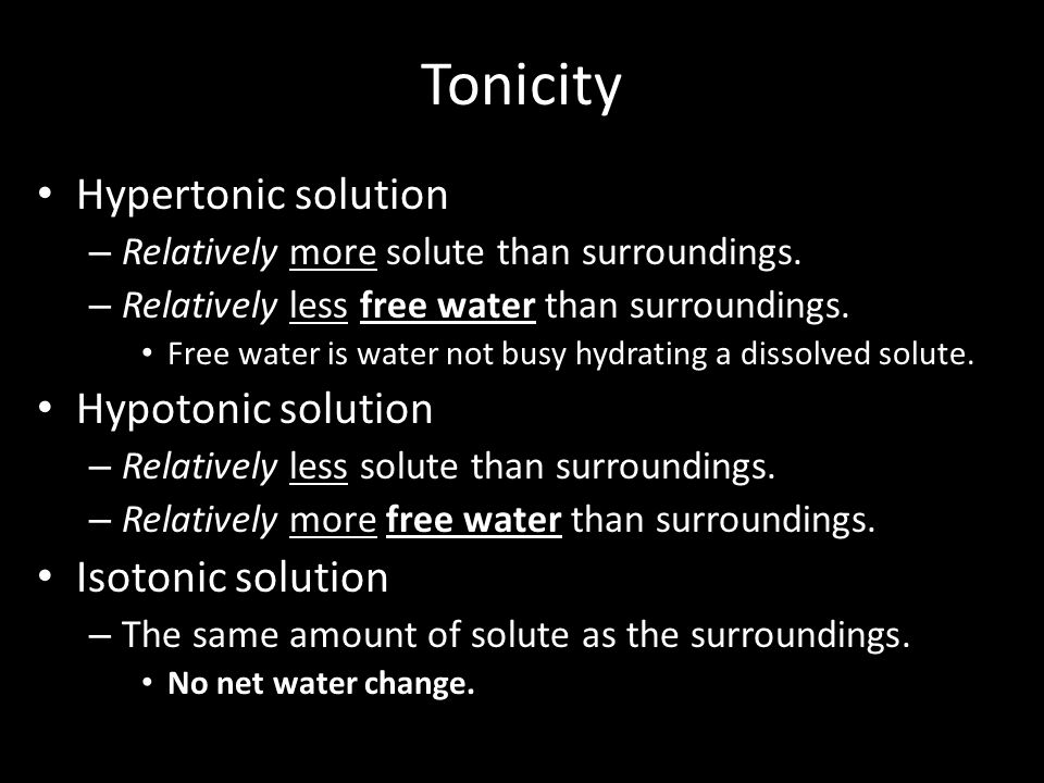 Tonicity Hypertonic solution Hypotonic solution Isotonic solution