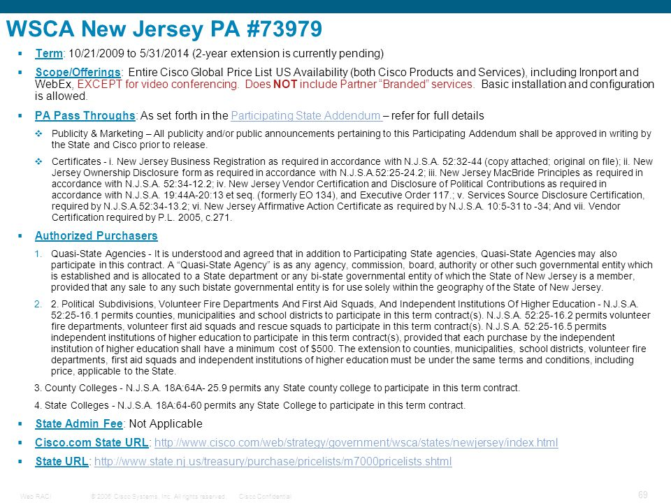 WSCA New Jersey PA #73979 Term: 10/21/2009 to 5/31/2014 (2-year extension is currently pending)