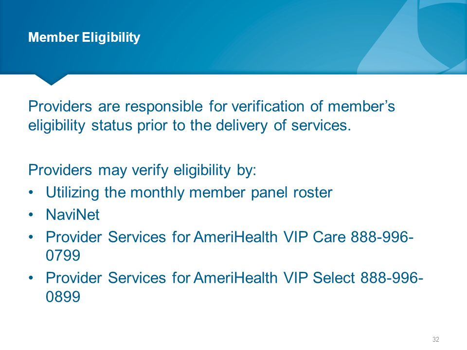 Providers may verify eligibility by: