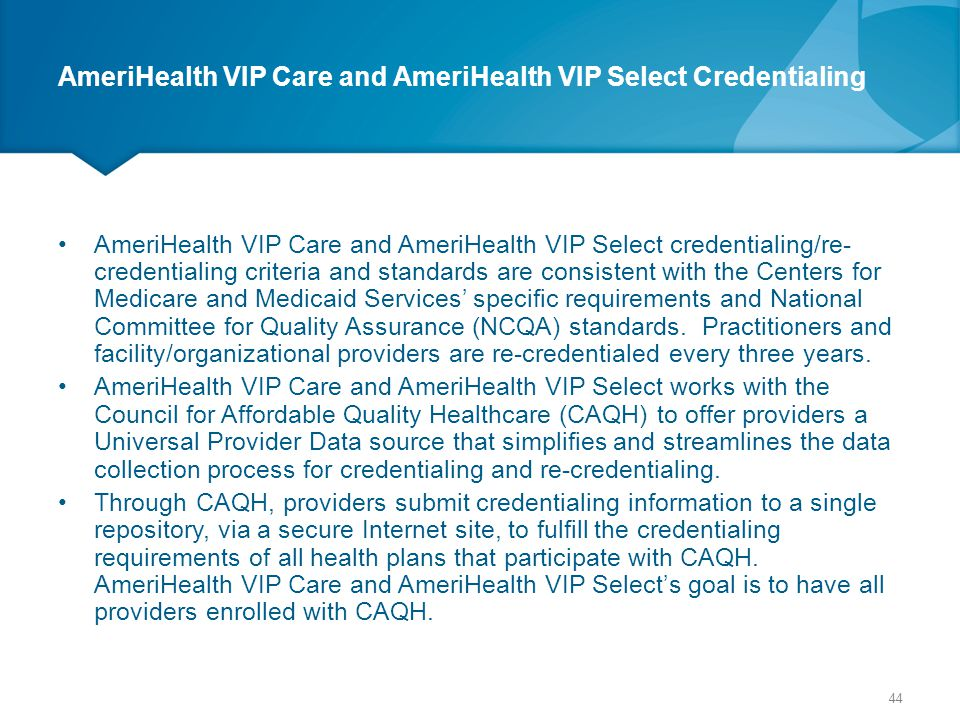 AmeriHealth VIP Care and AmeriHealth VIP Select Credentialing