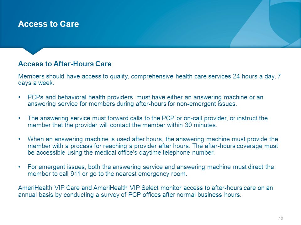 Access to Care Access to After-Hours Care