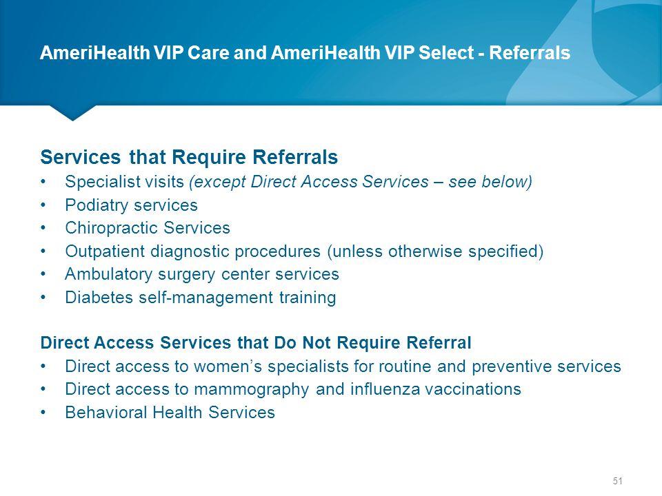 AmeriHealth VIP Care and AmeriHealth VIP Select - Referrals