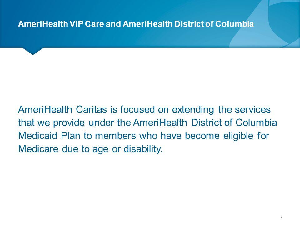 AmeriHealth VIP Care and AmeriHealth District of Columbia