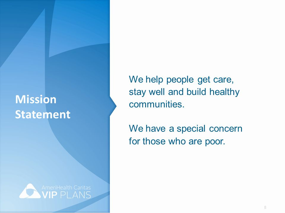 We help people get care, stay well and build healthy communities
