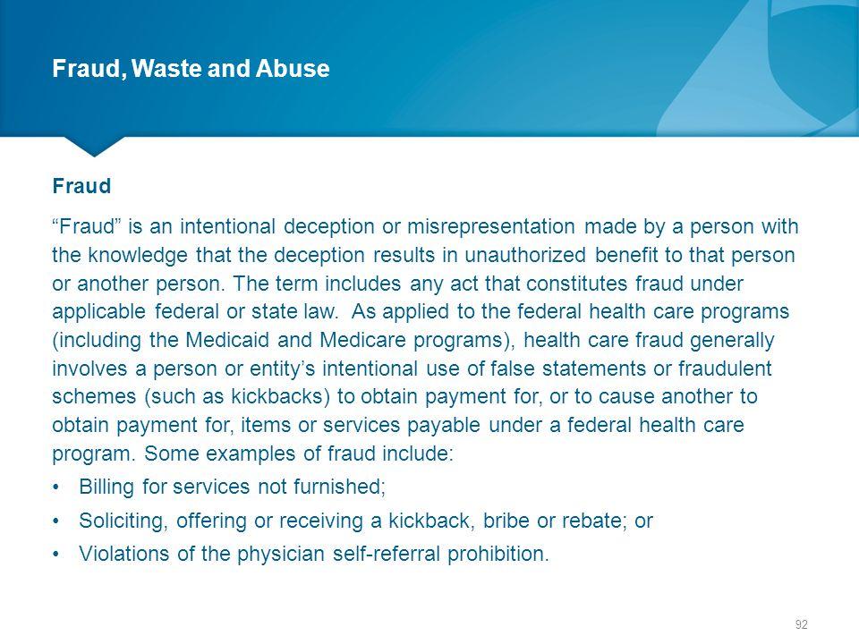 Fraud, Waste and Abuse Fraud