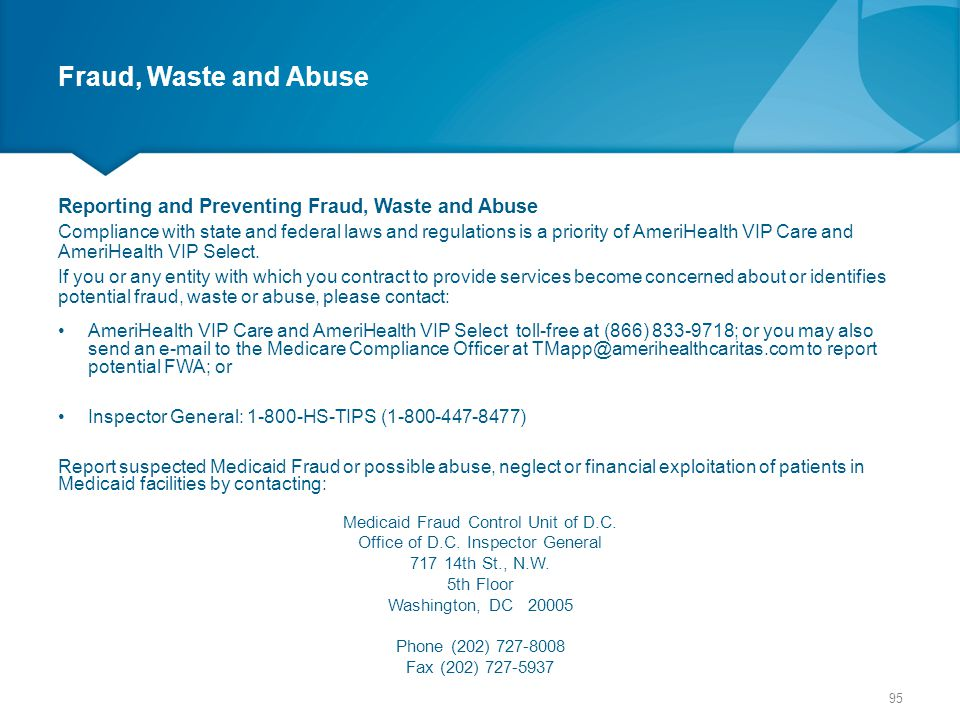 Fraud, Waste and Abuse Reporting and Preventing Fraud, Waste and Abuse
