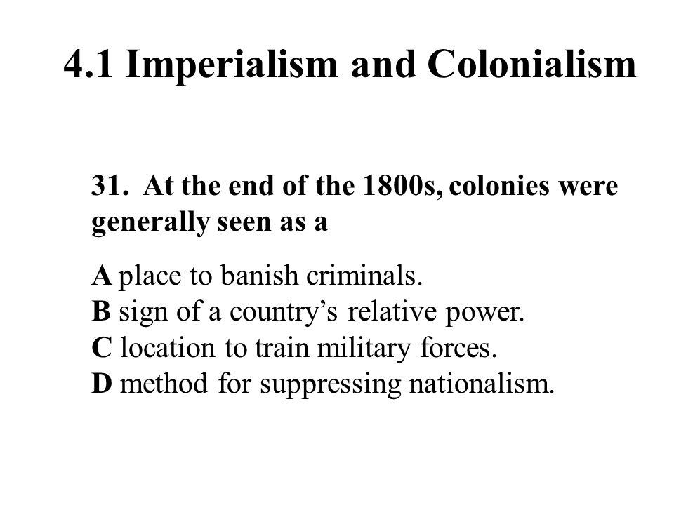 4.1 Imperialism and Colonialism