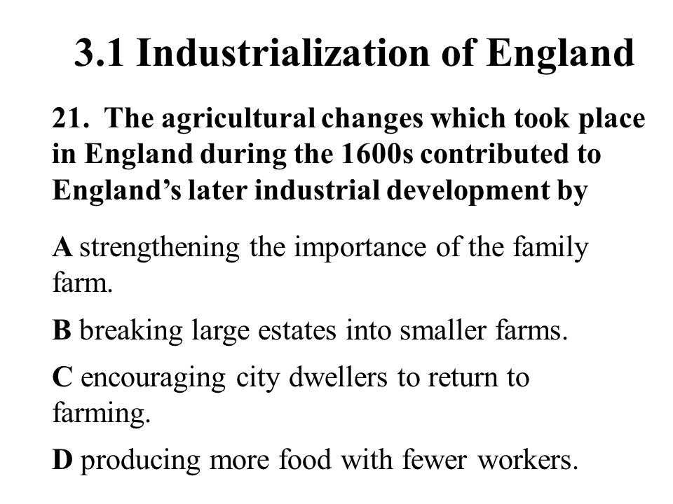 3.1 Industrialization of England