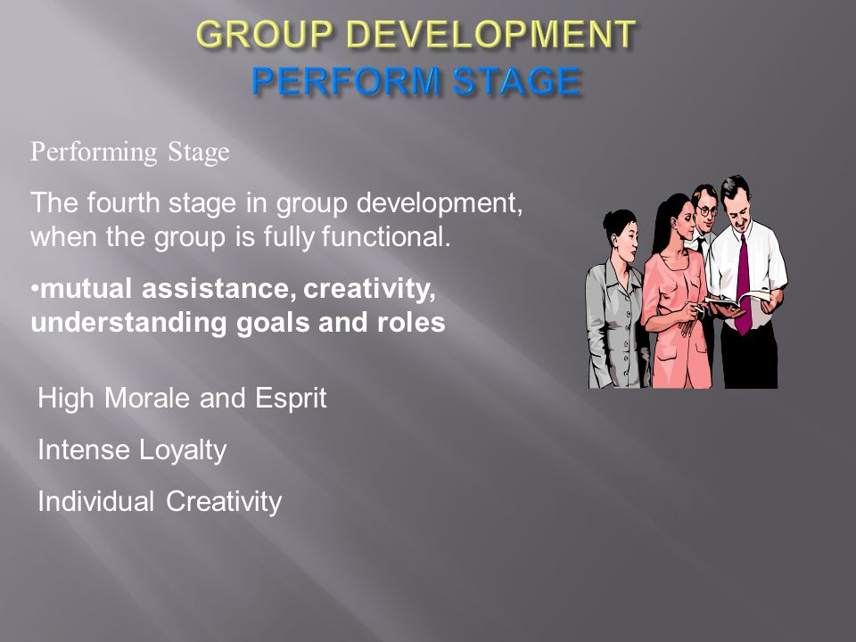 GROUP DEVELOPMENT PERFORM STAGE