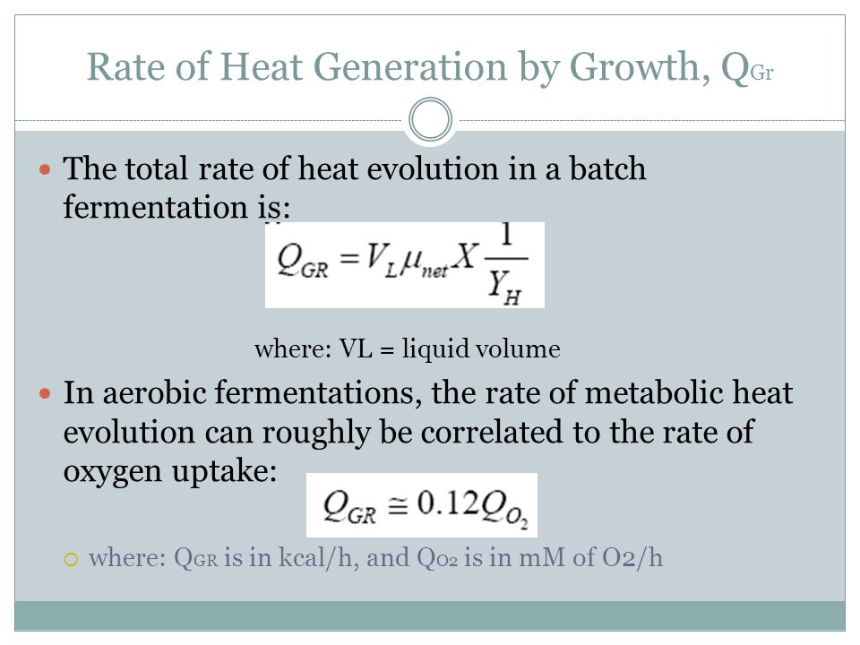 Rate of Heat Generation by Growth, QGr