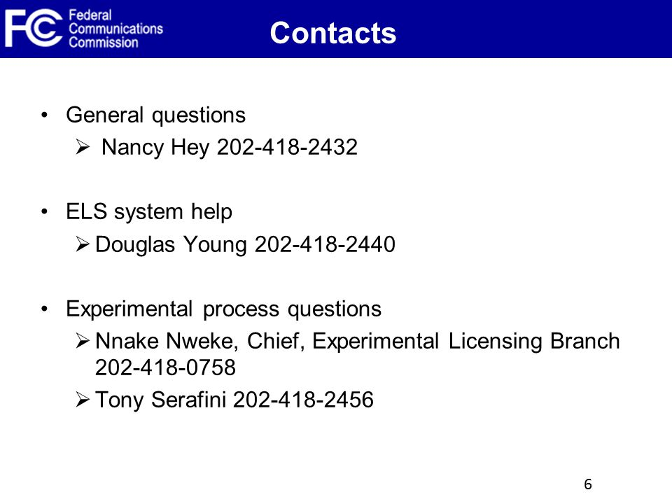 Contacts General questions Nancy Hey 202-418-2432 ELS system help