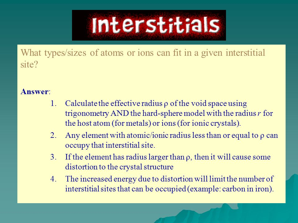 What types/sizes of atoms or ions can fit in a given interstitial site