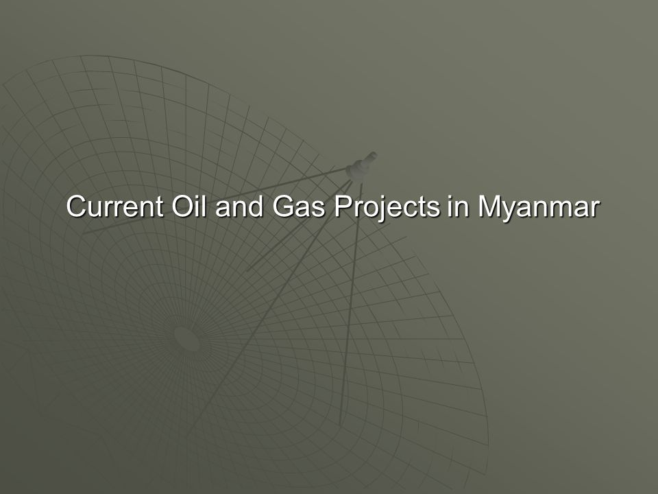Current Oil and Gas Projects in Myanmar