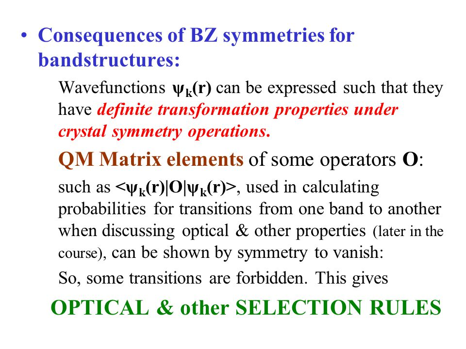 OPTICAL & other SELECTION RULES