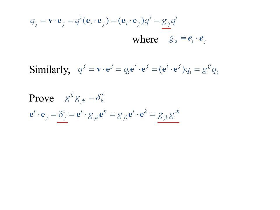 where Similarly, Prove