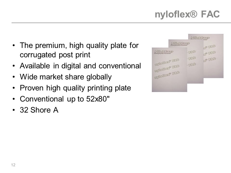 nyloflex® FAC The premium, high quality plate for corrugated post print. Available in digital and conventional.
