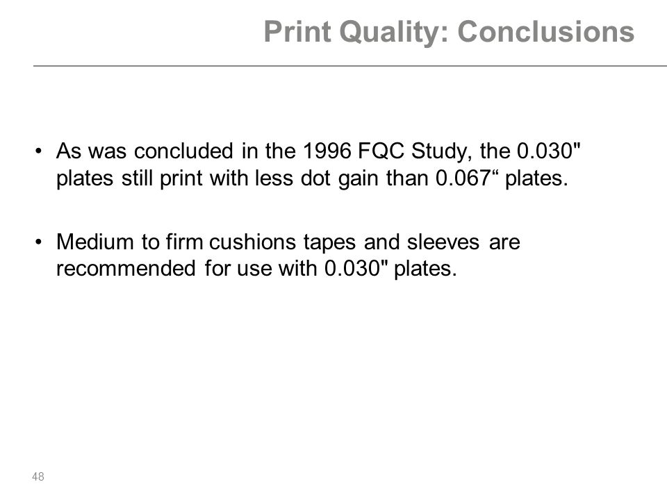 Print Quality: Conclusions