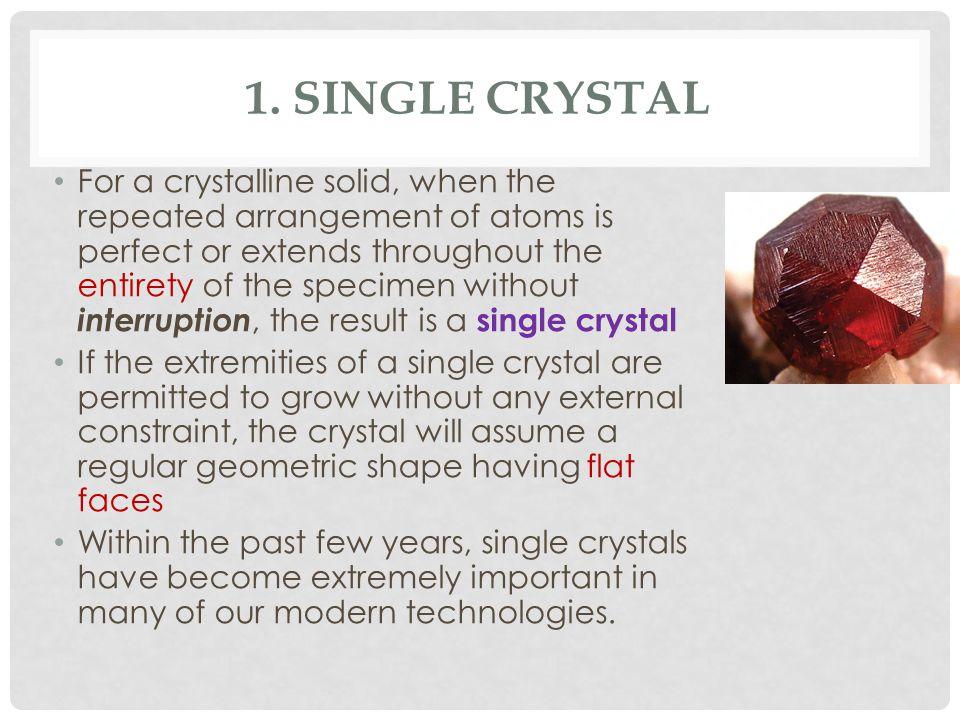 1. Single Crystal