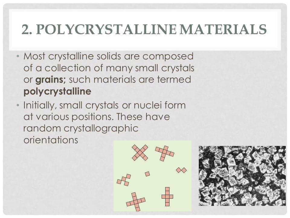 2. Polycrystalline Materials