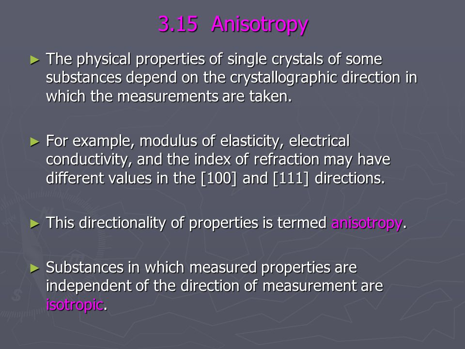 3.15 Anisotropy