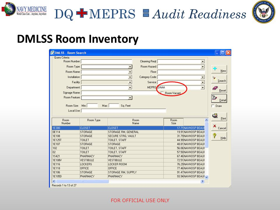 DMLSS Room Inventory Each room must have the MEPRS code entered