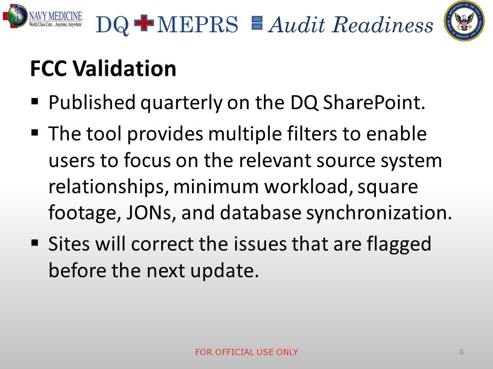 FCC Validation Published quarterly on the DQ SharePoint.