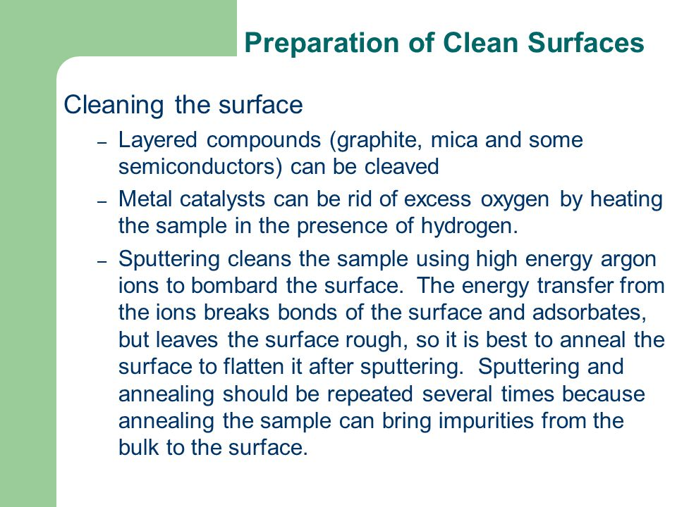 Preparation of Clean Surfaces