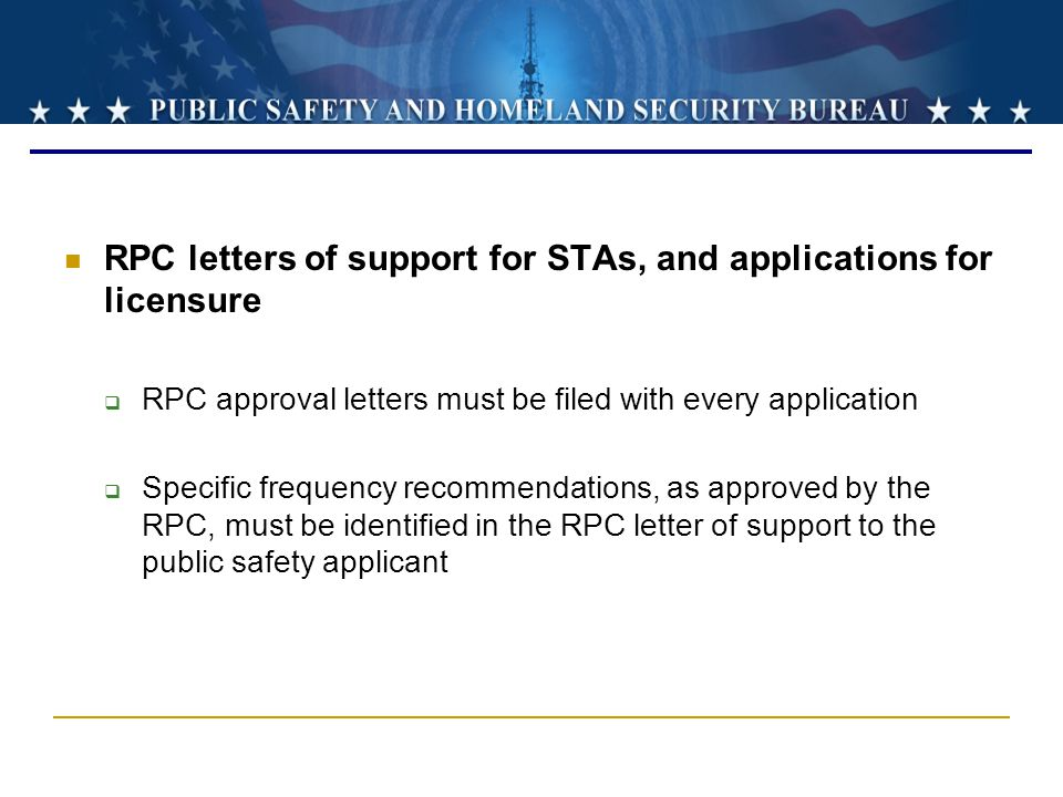 RPC letters of support for STAs, and applications for licensure