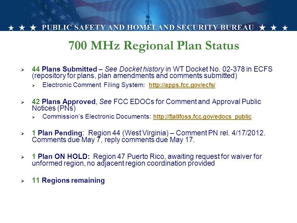 700 MHz Regional Plan Status