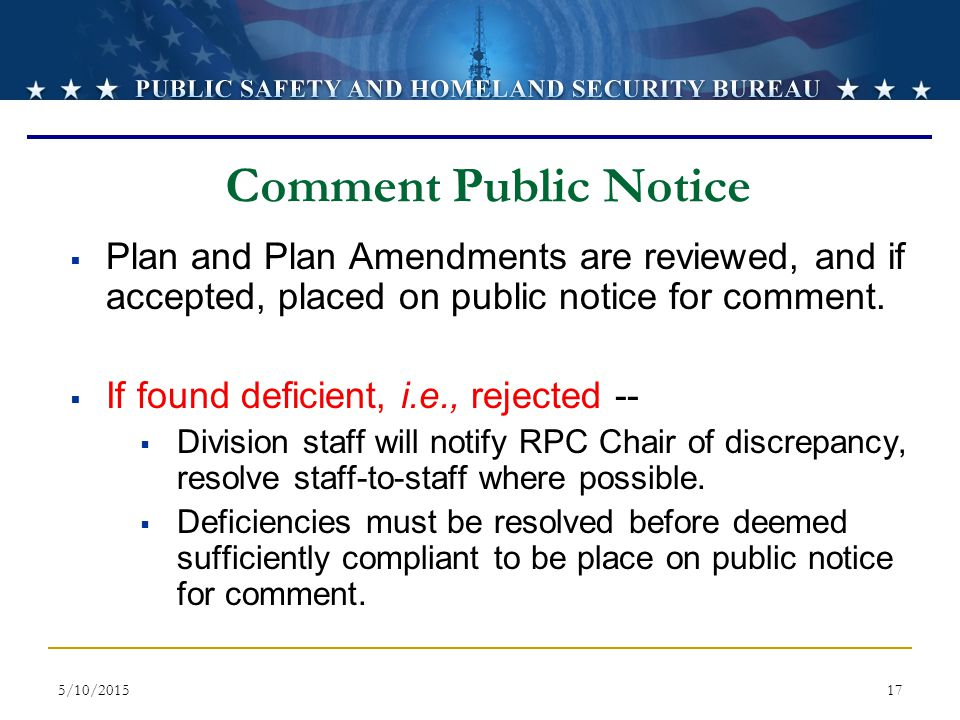 4/15/2017 Comment Public Notice. Plan and Plan Amendments are reviewed, and if accepted, placed on public notice for comment.