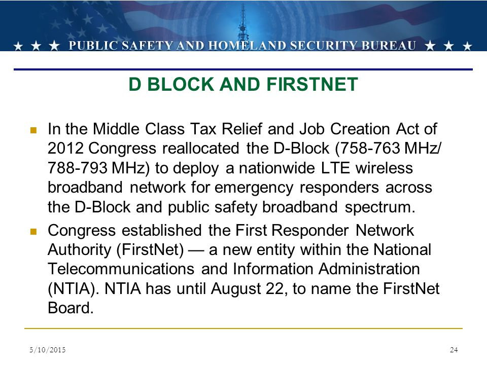 D BLOCK AND FIRSTNET