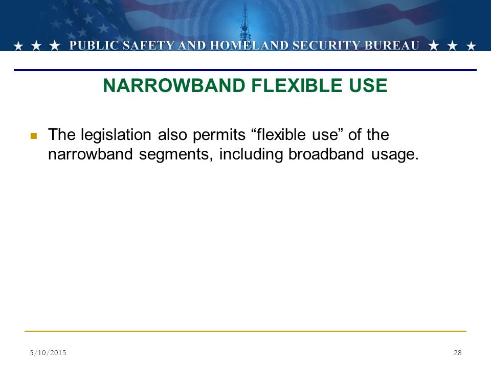 NARROWBAND FLEXIBLE USE