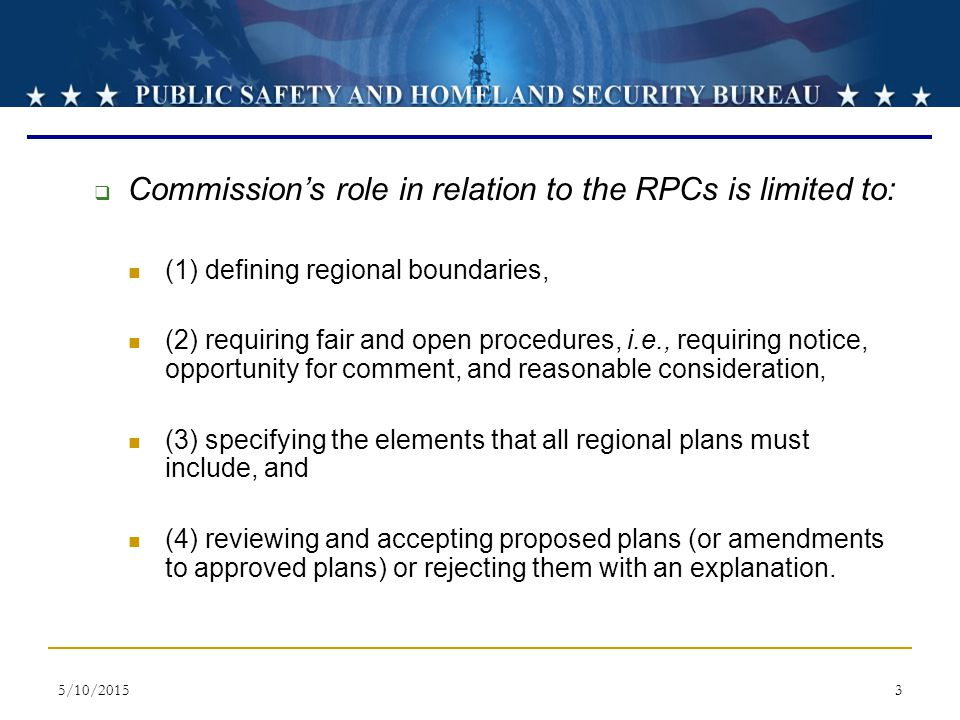 Commission's role in relation to the RPCs is limited to: