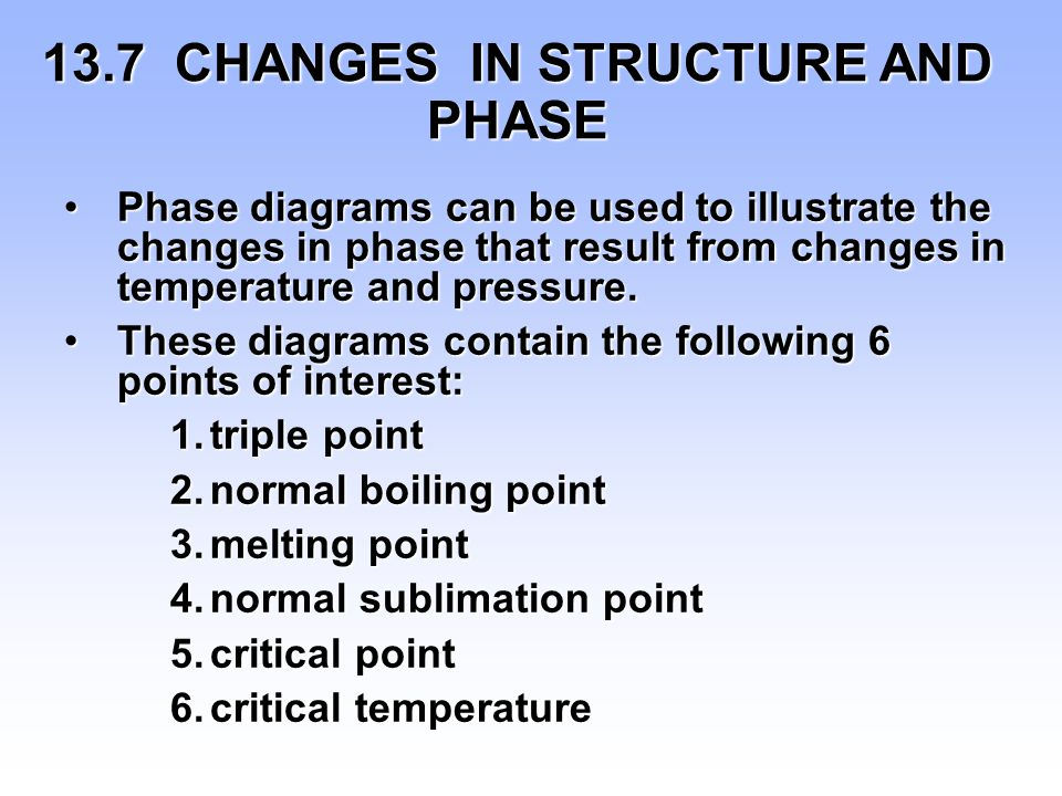 13.7 CHANGES IN STRUCTURE AND PHASE