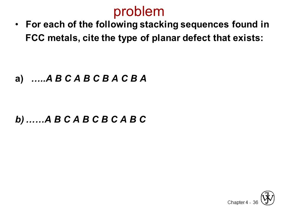 problem For each of the following stacking sequences found in