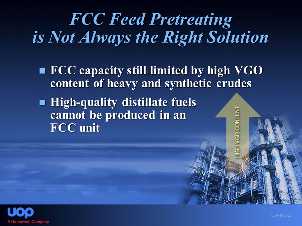 FCC Feed Pretreating is Not Always the Right Solution