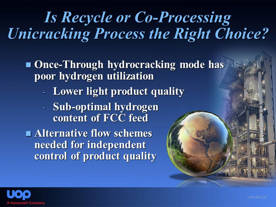 Is Recycle or Co-Processing Unicracking Process the Right Choice