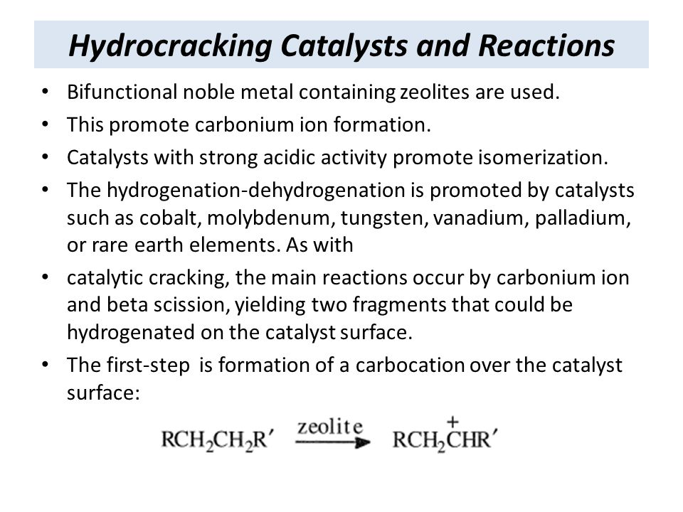 Hydrocracking Catalysts and Reactions