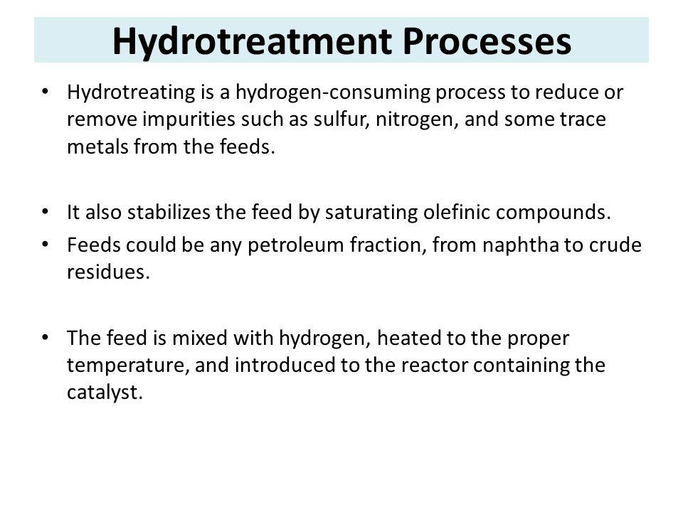 Hydrotreatment Processes