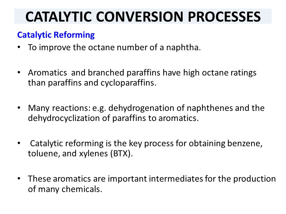 CATALYTIC CONVERSION PROCESSES