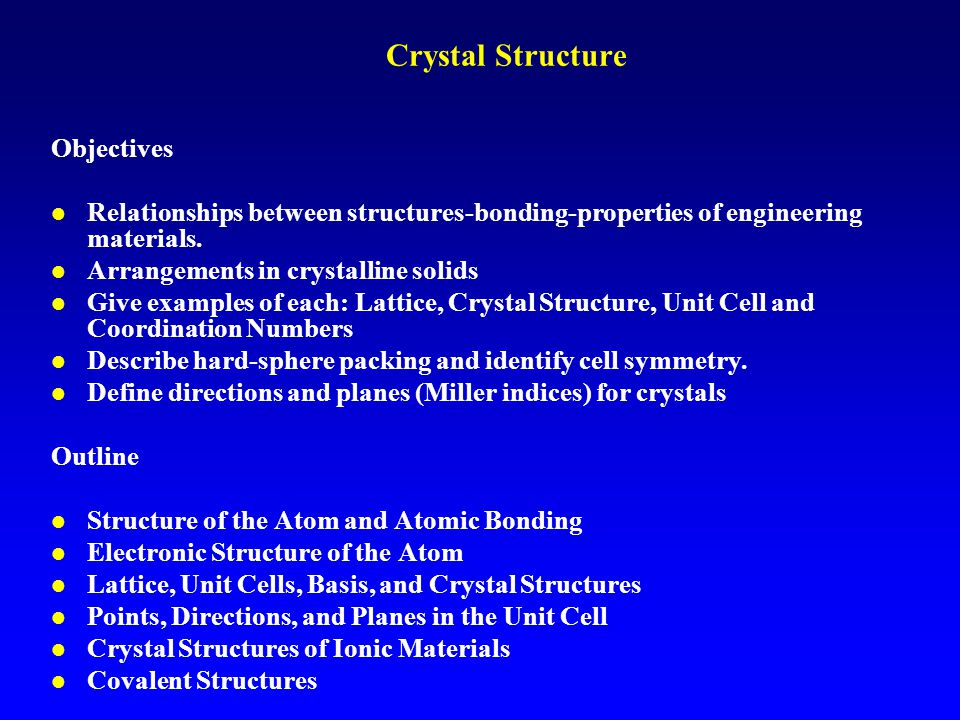 Crystal Structure Objectives